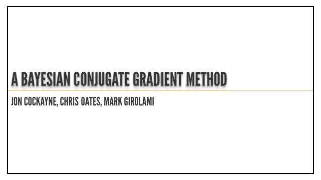 QMC: Transition Workshop - A Bayesian Conjugate Gradient