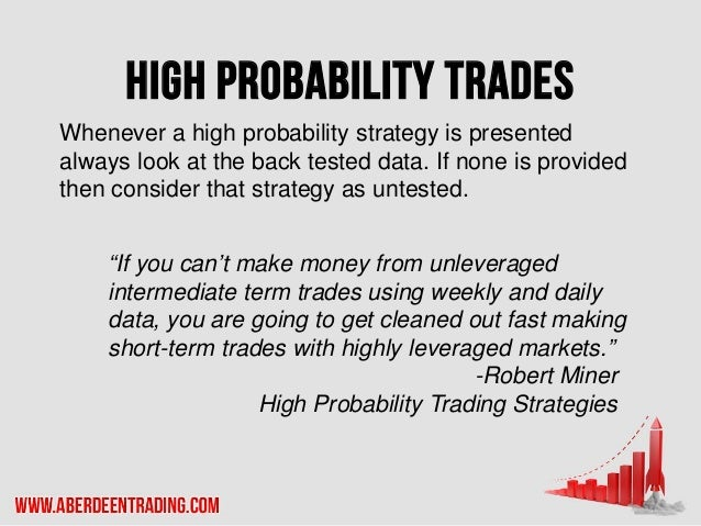 High probability trading strategies cd robert miner download