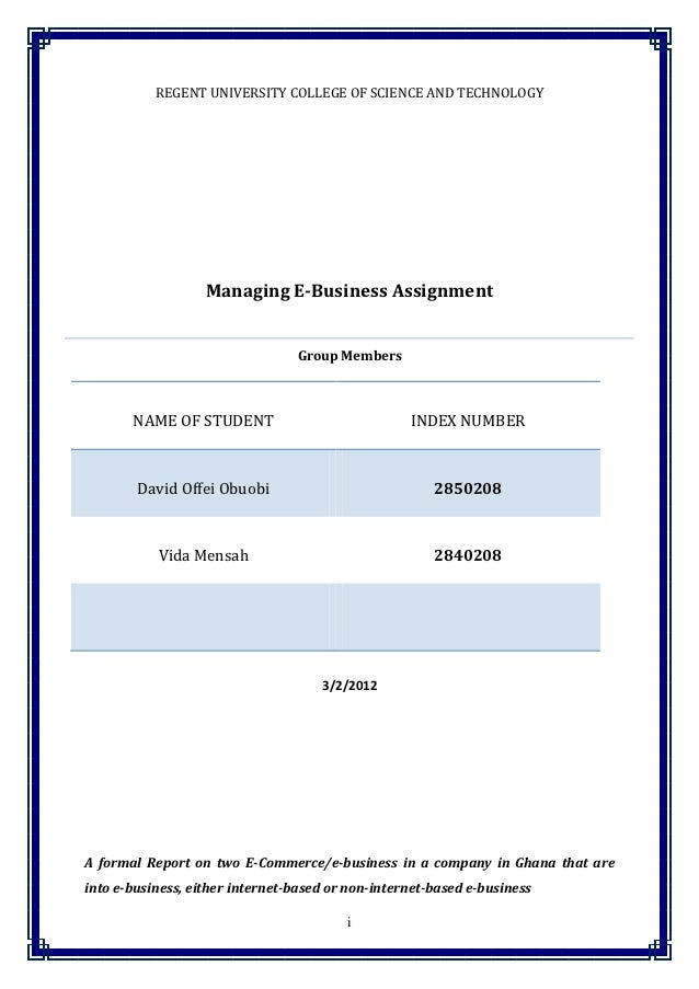 REGENT UNIVERSITY COLLEGE OF SCIENCE AND TECHNOLOGY                   Managing E-Business Assignment                      ...