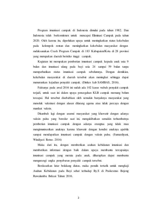 2 Program imunisasi campak di Indonesia dimulai pada tahun 1982. Dan Indonesia telah berkomitmen untuk mencapai Eliminasi ...