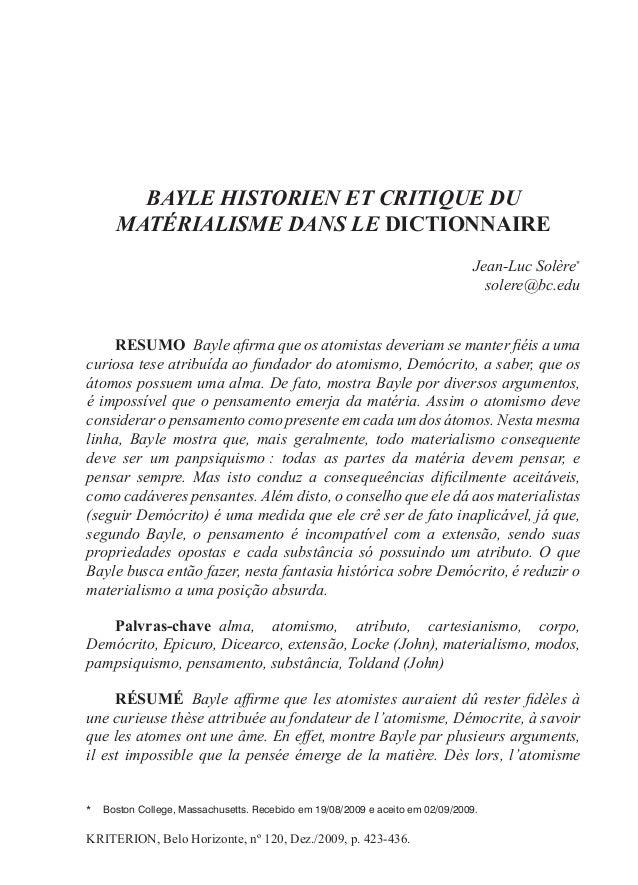 BAYLE HISTORIEN ET CRITIQUE DU  MATÉRIALISME DANS LE DICTIONAIRE  Jean-Luc S olère*  solere@bc.edu  RESUMO Bayle afirma qu...