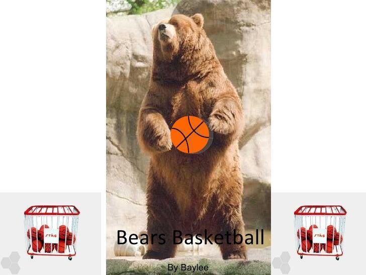 Bears Basketball By Baylee