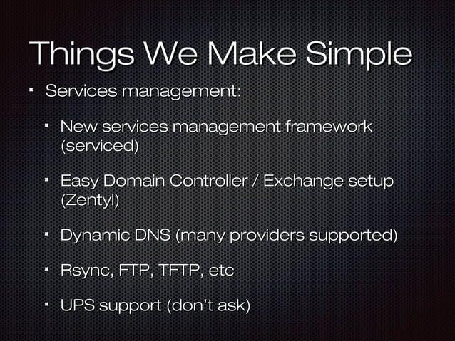 Things We Make SimpleThings We Make Simple Services managementServices management:: New services management frameworkNew s...