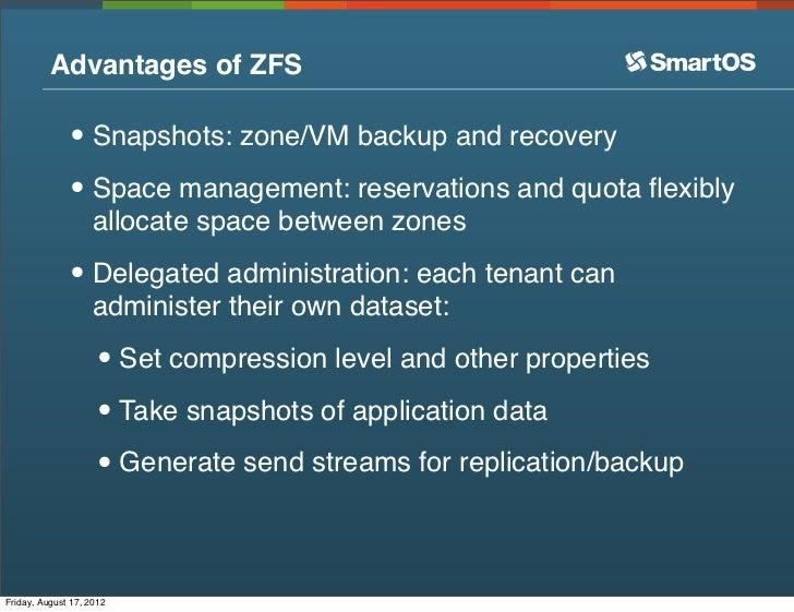 Merveilleux ... 8. Advantages Of ZFS ...