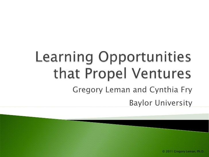 Gregory Leman and Cynthia Fry Baylor University © 2011 Gregory Leman, Ph.D.