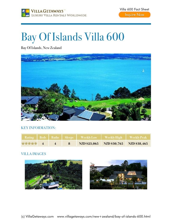 Villa 600 Fact SheetBay Of Islands Villa 600Bay Of Islands, New ZealandKEY INFORMATION:  Rating    Beds    Baths       Sle...