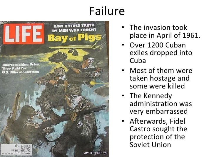 a history of the failed invasion of cuba Discover the cia history, mission,  the bay of pigs invasion plan can be broken down into  the invasion the brigade would invade cuba by sea and.