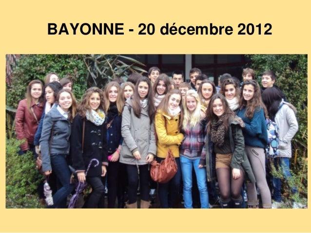 BAYONNE - 20 décembre 2012