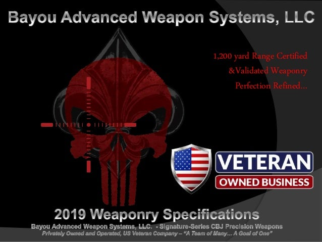 1,200 yard Range Certified &Validated Weaponry Perfection Refined…