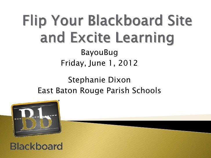 BayouBug     Friday, June 1, 2012        Stephanie DixonEast Baton Rouge Parish Schools