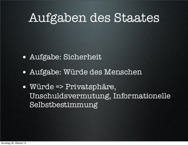 Bayreuther Dialoge 2013 - Vorratsdatenspeicherung, PRISM & Co - der Freiheits-/Sicherheitstradeoff Slide 2
