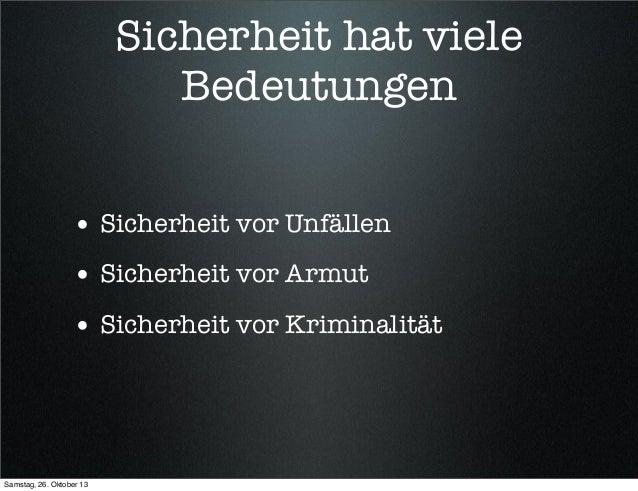 Bayreuther Dialoge 2013 - Vorratsdatenspeicherung, PRISM & Co - der Freiheits-/Sicherheitstradeoff Slide 3
