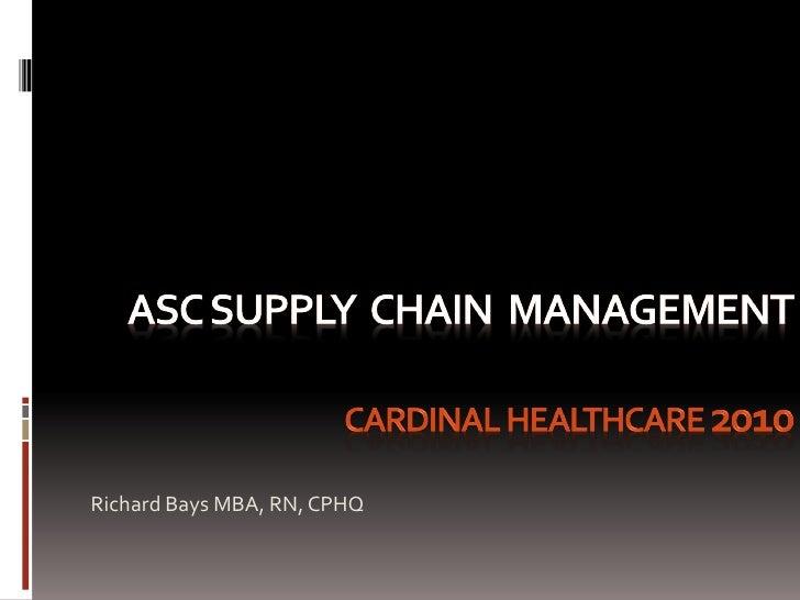 Richard Bays MBA, RN, CPHQ