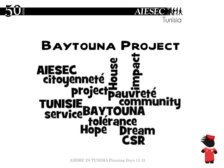 Baytouna  Project AIESEC IN TUNISIA Planning Days 11-12