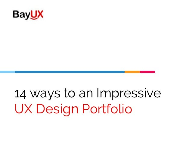14 ways to an Impressive UX Design Portfolio