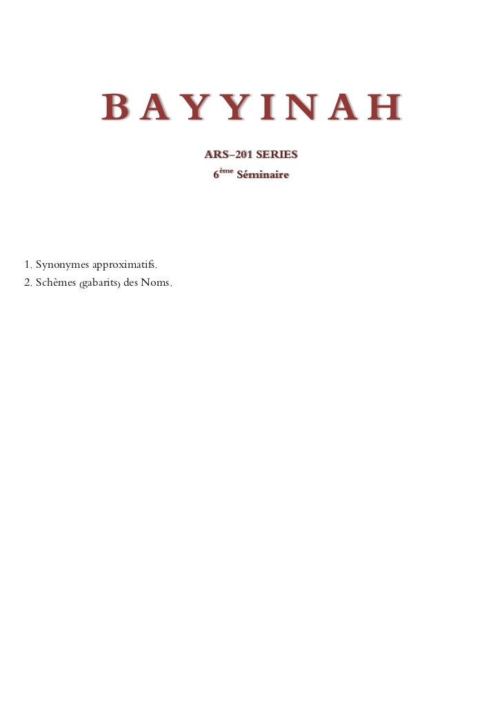 BAYYINAH                                  ARS-201 SERIES                                   6ème Séminaire1. Synonymes appr...