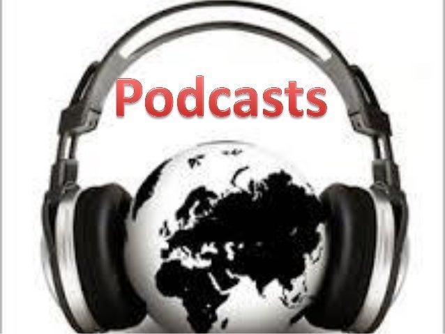 ¿QUÉ ES UN PODCAST?  Archivo RSS de audio gratuito.  La intención inicial fue un audio blog.  Se puede escuchar en cual...