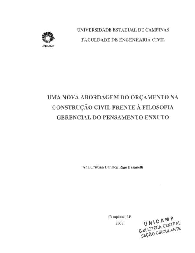 UNIVERSIDADE ESTADUAL DE CAMPINAS  FACULDADE DE ENGENHARIA CIVIL  UMA NOVA ABORDAGEM DO ORC, AMENTO NA  CONSTRU<;A-O CIVIL...