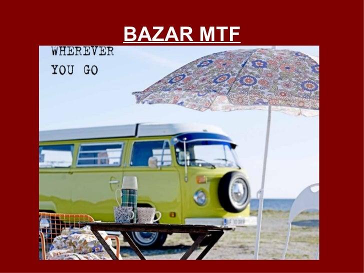 BAZAR MTF