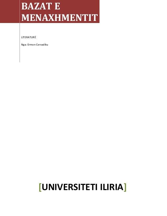 BAZAT E MENAXHMENTIT LITERATURË Nga: Ermon Cervadiku [UNIVERSITETI ILIRIA]