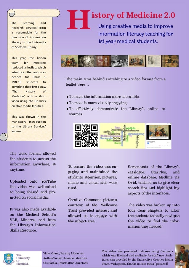 History of Medicine 2.0 Using creative media to improve information literacy teaching for 1st year medical students. The L...