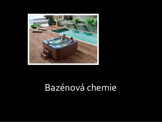 Bazénová chemie Úprava vody v bazénu