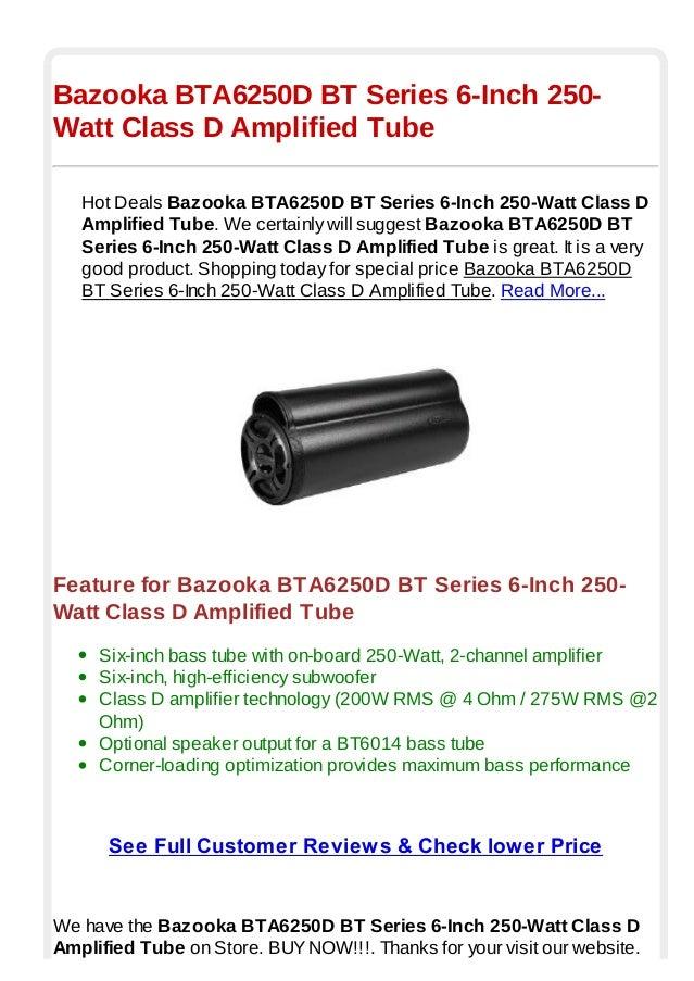 6 inch bazooka tube