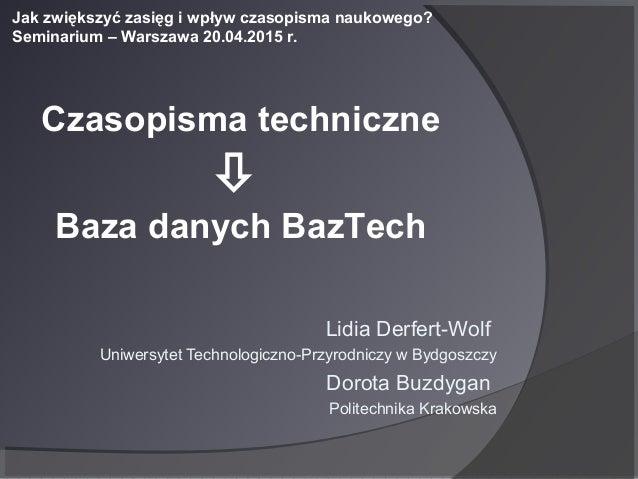 Lidia Derfert-Wolf Uniwersytet Technologiczno-Przyrodniczy w Bydgoszczy Dorota Buzdygan Politechnika Krakowska Jak zwiększ...