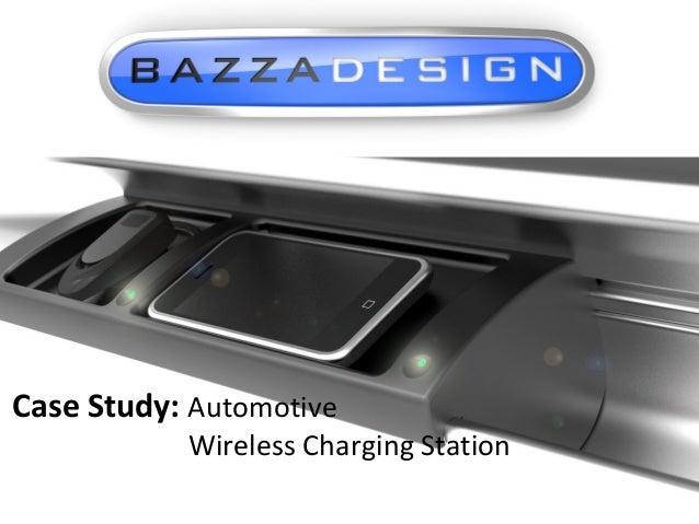 Case Study: Automotive  Wireless Charging Station
