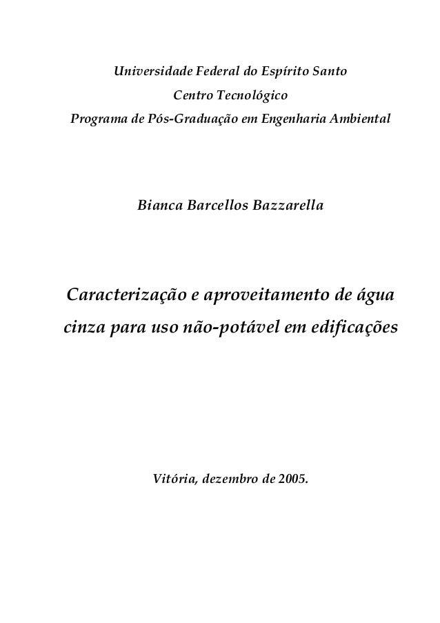 Universidade Federal do Espírito Santo Centro Tecnológico Programa de Pós-Graduação em Engenharia Ambiental Bianca Barcell...