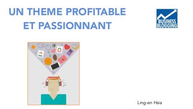 UN THEME PROFITABLE  ET PASSIONNANT  Ling-en Hsia