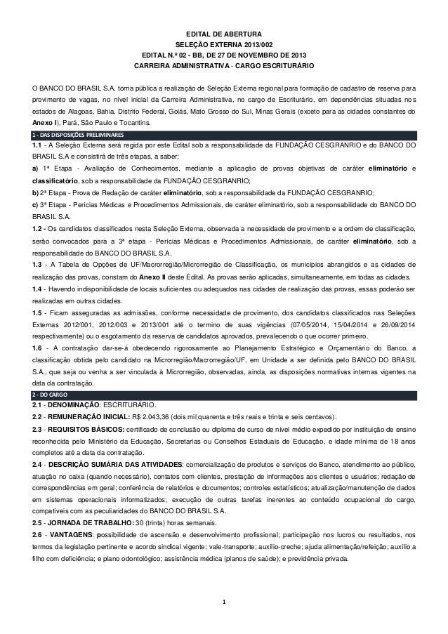 EDITAL DE ABERTURA SELEÇÃO EXTERNA 2013/002 EDITAL N.º 02 - BB, DE 27 DE NOVEMBRO DE 2013 CARREIRA ADMINISTRATIVA - CARGO ...