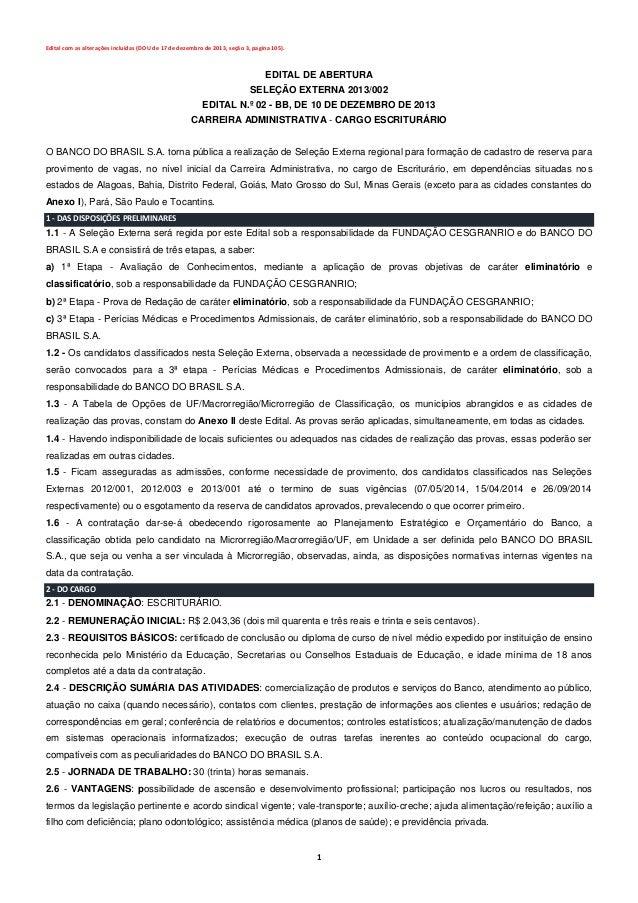 1 Edital com as alterações incluídas (DOU de 17 de dezembro de 2013, seção 3, pagina 105). EDITAL DE ABERTURA SELEÇÃO EXTE...