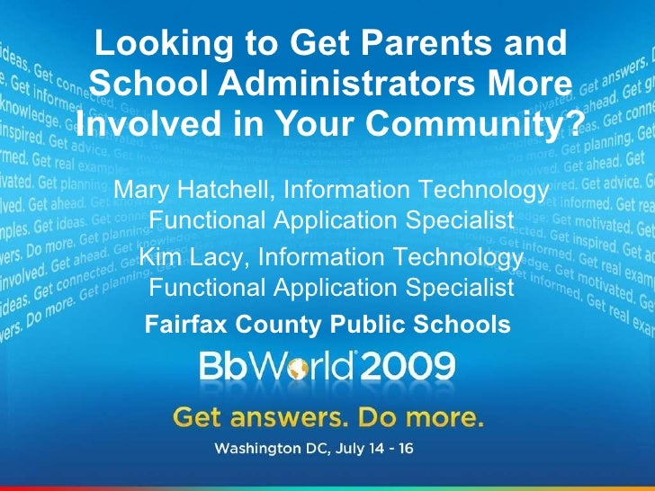 Looking to Get Parents and School Administrators More Involved in Your Community? Mary Hatchell, Information Technology Fu...