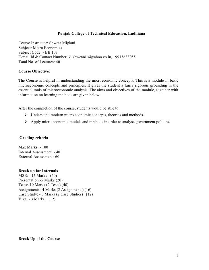 Punjab College of Technical Education, Ludhiana  Course Instructor: Shweta Miglani Subject: Micro Economics Subject Code: ...