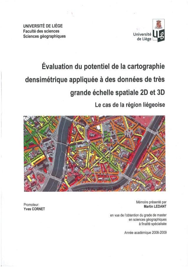 LEDANT 2009 - Evaluation du potentiel de la cartographie cartographie densimétrique appliquée à des données de très grande...