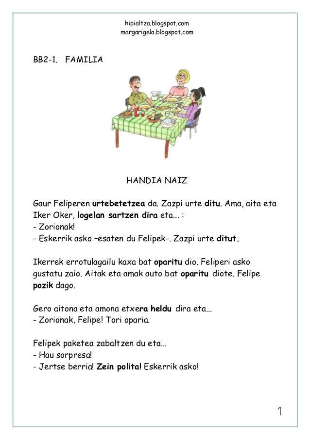 hipialtza.blogspot.com                       margarigela.blogspot.comBB2-1. FAMILIA                        HANDIA NAIZGaur...