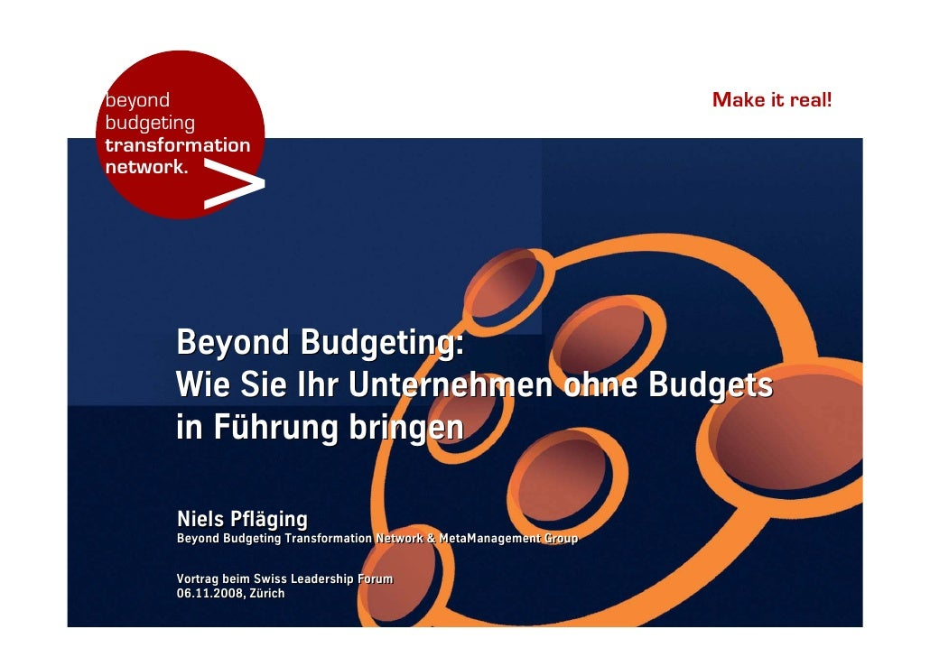 beyond                                                                 Make it real! budgeting           > transformation ...