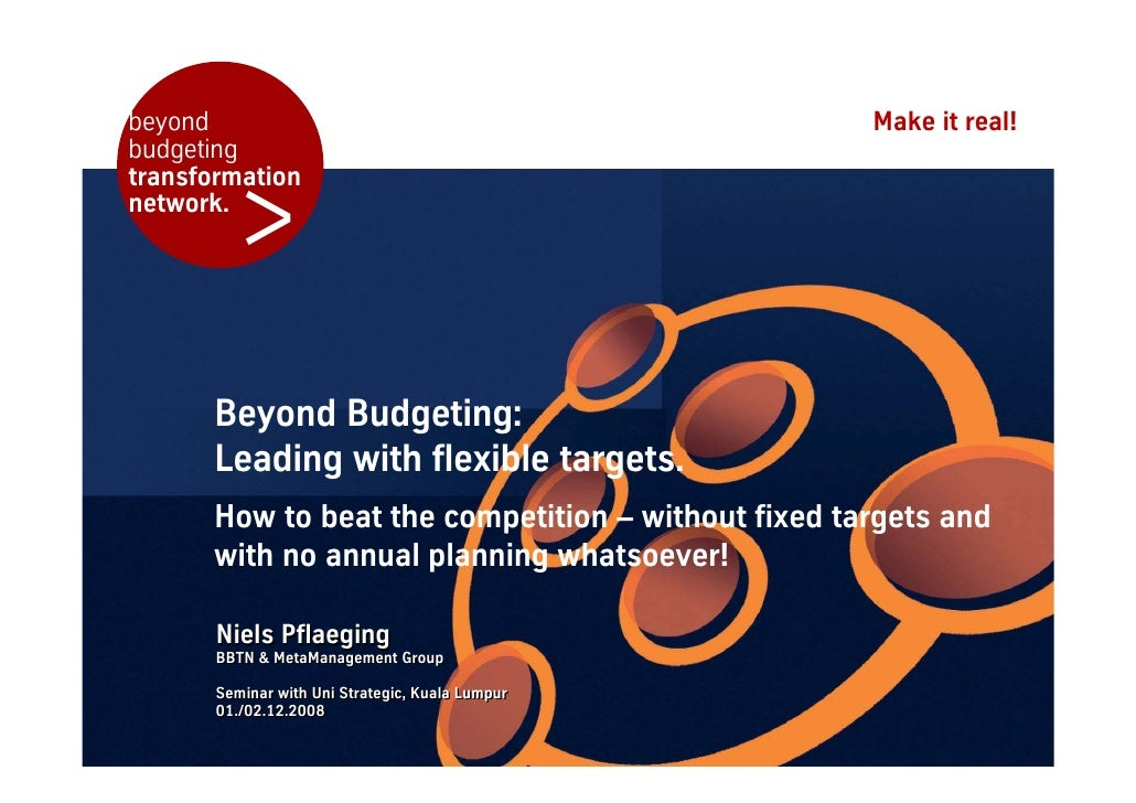 beyond                                              Make it real! budgeting            > transformation network.          ...