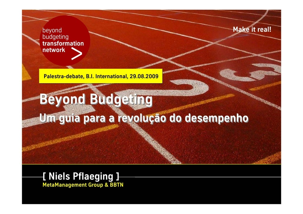 beyond                                            Make it real! budgeting             > transformation network    Palestra...