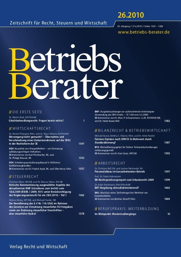 www.betriebs-berater.de Zeitschrift für Recht, Steuern und Wirtschaft Verlag Recht und Wirtschaft 26.2010 65. Jahrgang // ...