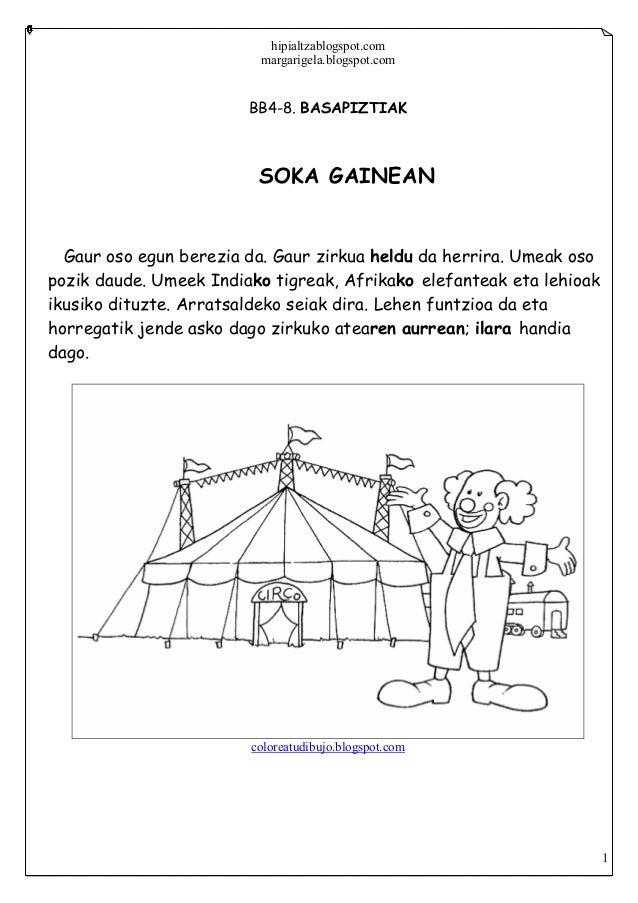 hipialtzablogspot.commargarigela.blogspot.com1BB4-8. BASAPIZTIAKSOKA GAINEANGaur oso egun berezia da. Gaur zirkua heldu da...