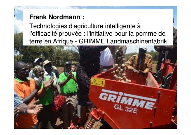 Frank Nordmann : Technologies d'agriculture intelligente à l'efficacité prouvée : l'initiative pour la pomme de terre en A...