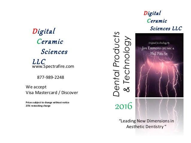 """DentalProducts &Technology """"Leading New Dimensions in Aesthetic Dentistry """" www.Spectrafire.com 877-989-2248 We accept Vis..."""
