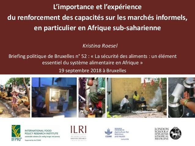 L'importance et l'expérience du renforcement des capacités sur les marchés informels, en particulier en Afrique sub-sahari...