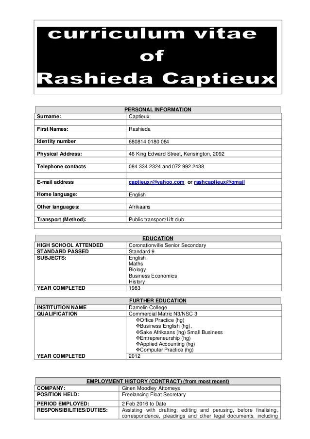 PERSONAL INFORMATION Surname: Captieux First Names: Rashieda Identity number 680814 0180 084 Physical Address: 46 King Edw...