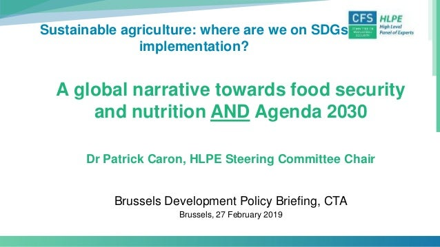 Sustainable agriculture: where are we on SDGs implementation? A global narrative towards food security and nutrition AND A...