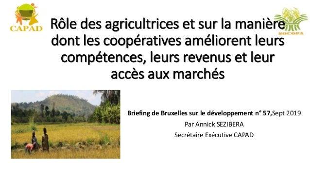 Rôle des agricultrices et sur la manière dont les coopératives améliorent leurs compétences, leurs revenus et leur accès a...
