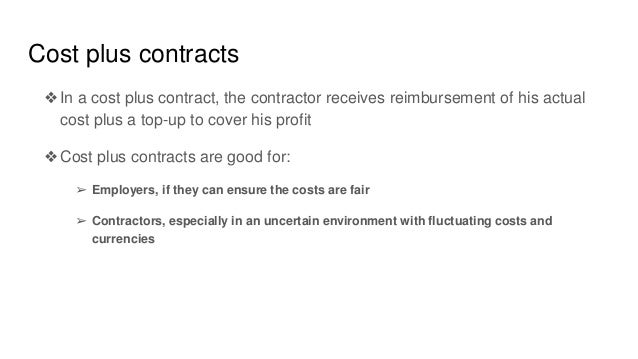 Types of contracts in the construction industry for Cost plus contract example