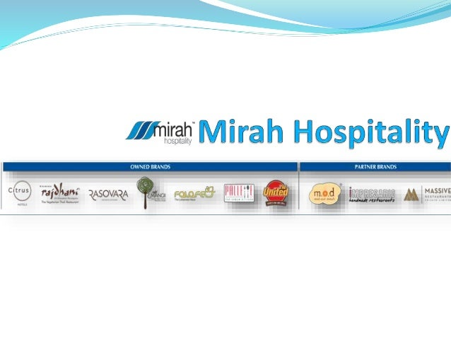 Mirah Hospitality is a comprehensive, end-to-end service provider & Leading player in the Indian f & B and Hospitality sec...